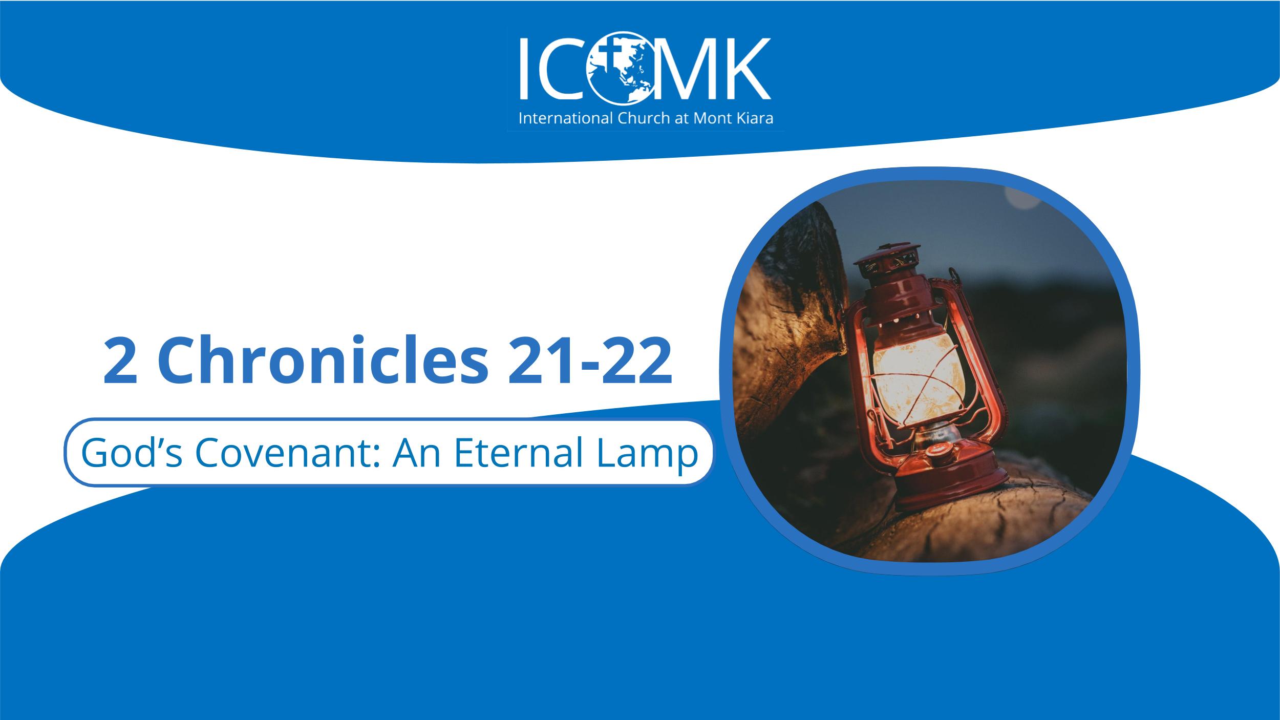 God's Covenant: An Eternal Lamp - International Church