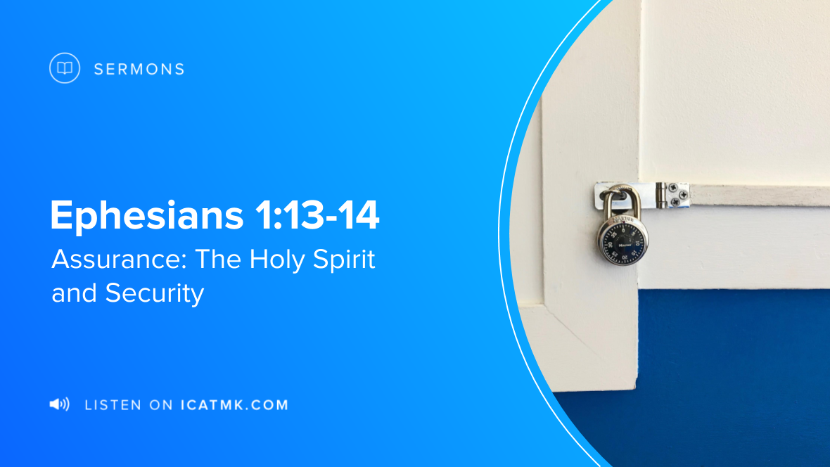 Assurance: The Holy Spirit and Security