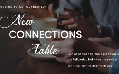 New Connections Table – every Sunday