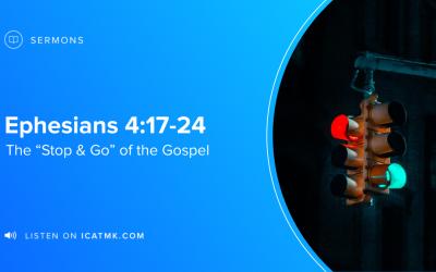 "The ""Stop & Go"" of the Gospel"
