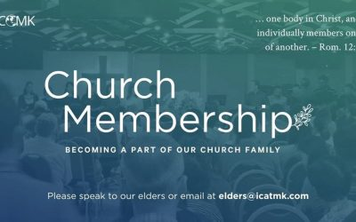 Church Membership – contact our elders if you're interested