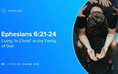 "Living ""In Christ"" as the Family of God"