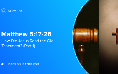 How Did Jesus Read the Old Testament? (Part 1)