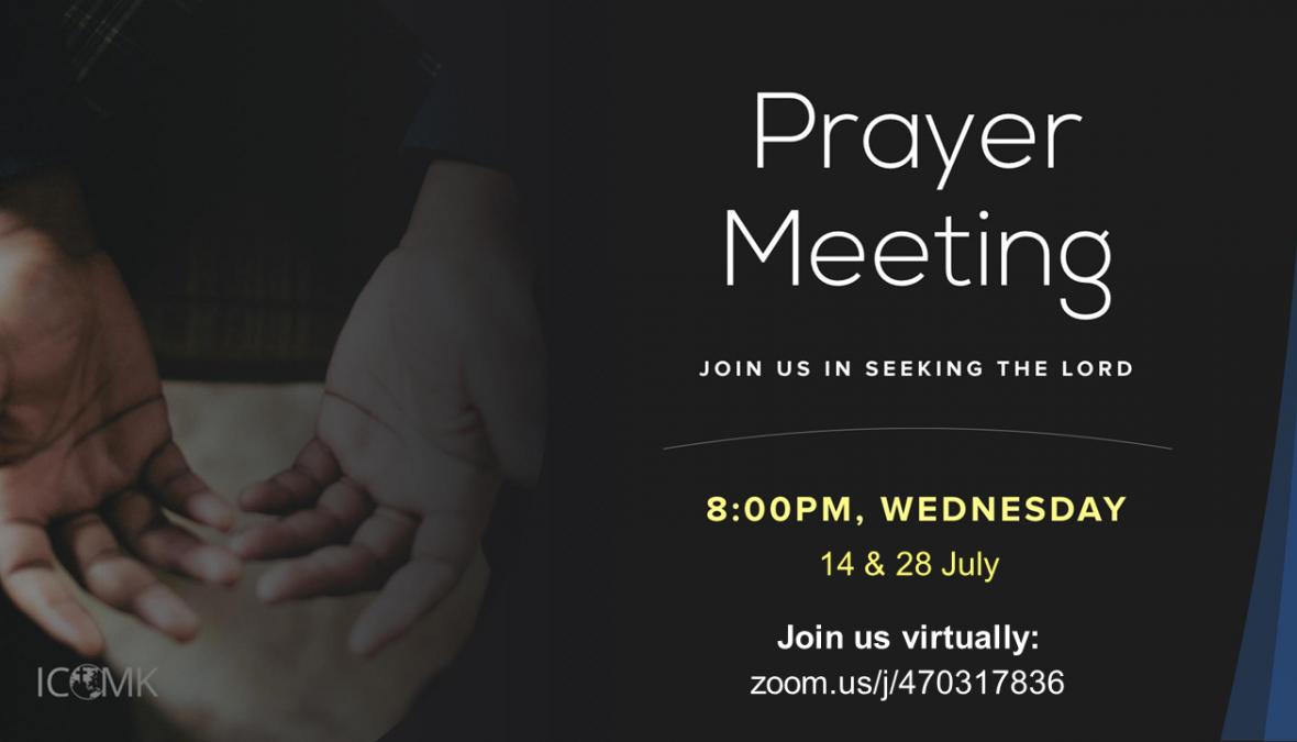 July Prayer Meetings – 14 and 28 July, at 8pm, via Zoom