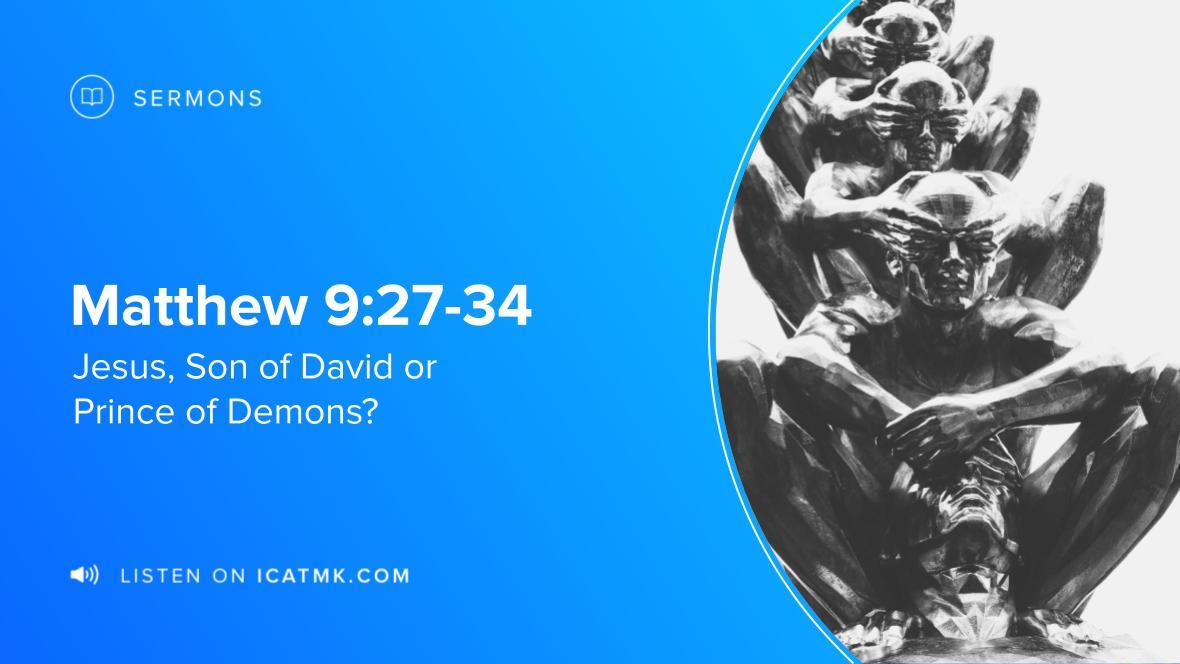 Jesus, Son of David or Prince of Demons